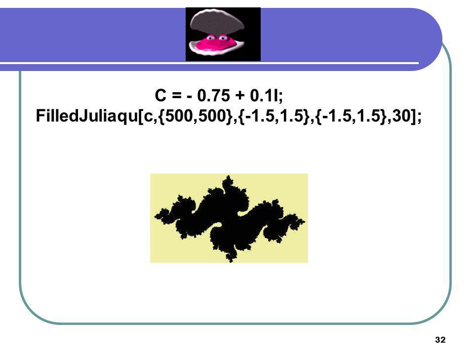 FilledJuliaqu[c,{500,500},{-1.5,1.5},{-1.5,1.5},30];